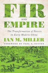 Fir and Empire by Ian Miller